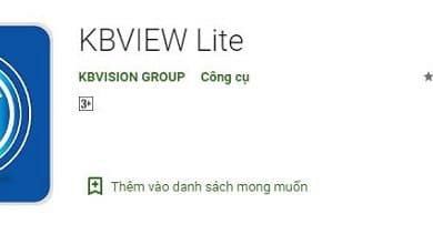 Photo of KBVIEW Lite – Download KBVIEW Lite trên máy tính, Điện Thoại